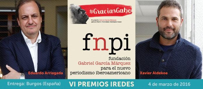 Eduardo Arriagada, la Fundación García Márquez y Xavier Aldekoa, Premios iRedes