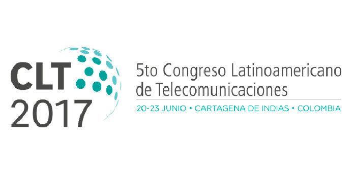 Congreso Latinoamericano de Telecomunicaciones #CLT17